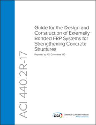 ACI 440.2R-17 Design and Construction Externally Bond FRP Systems
