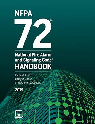 NFPA 72 National Fire Alarm and Signaling Code Handbook 2019 Edition