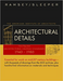 Architectural Details : Pages from Architectural Graphic Standards