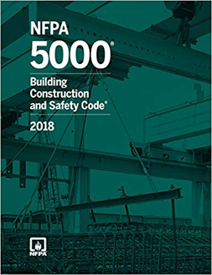 NFPA 5000: Building Construction and Safety Code, 2018 Edition