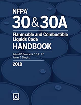 NFPA 30 and NFPA 30A: Flammable and Combustible Liquids Code Handbook