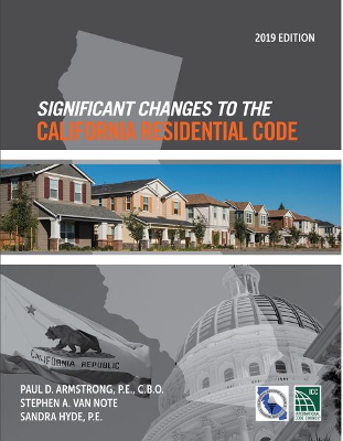 Significant Changes to the California Residential Code - 2019 Edition