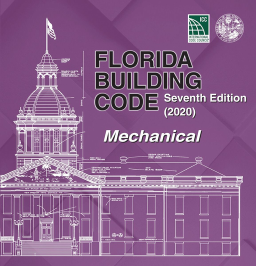 Florida Building Code - Mechanical, Seventh Edition (2020)