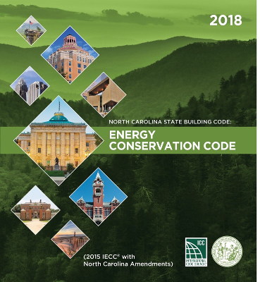 North Carolina State Building Code:Energy Conservation Code 2018
