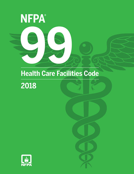 NFPA 99: Health Care Facilities Code 2018