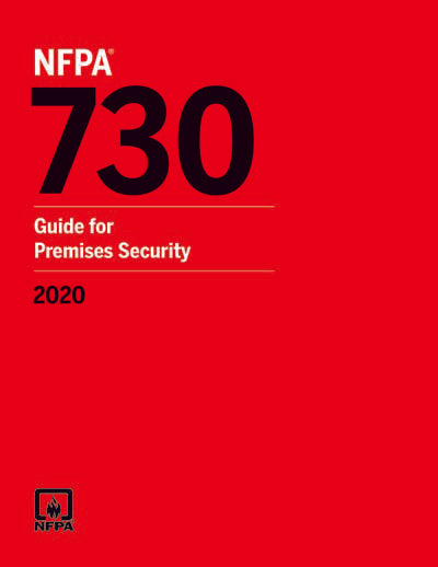 NFPA 730: Guide for Premises Security, 2020 Edition
