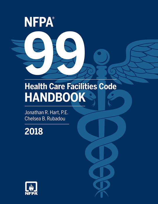 NFPA 99: Health Care Facilities Code Handbook 2018