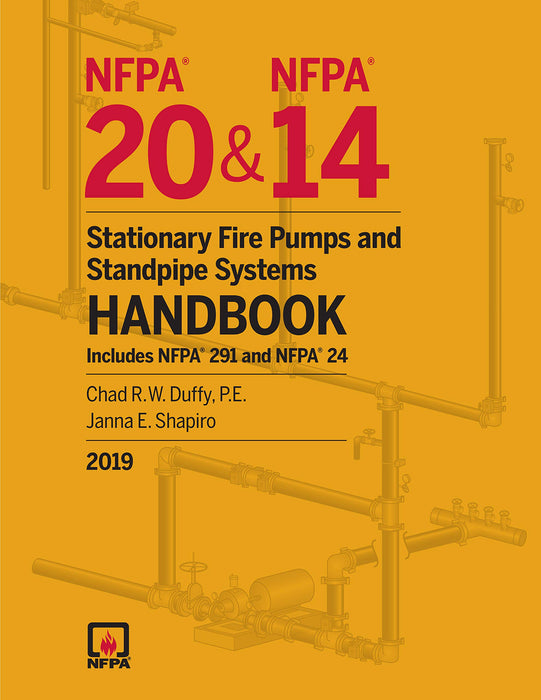 2019 NFPA 20 and 14 Stationary Fire Pumps and Standpipe Handbook