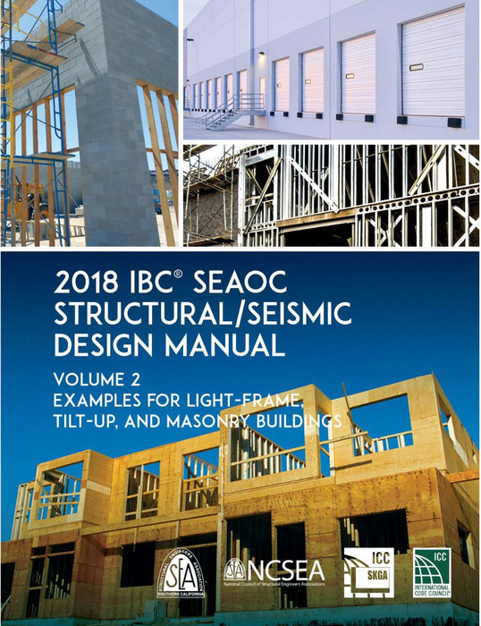 2018 IBC SEAOC Structural/Seismic Design Manual Volume 2