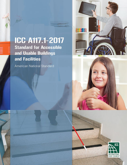 ICC/ANSI A117.1-2017- Standard for Accessible and Usable Buildings and Facilities