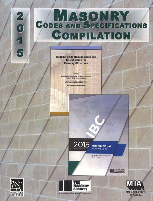 2015 Masonry Codes and Specifications Compilation