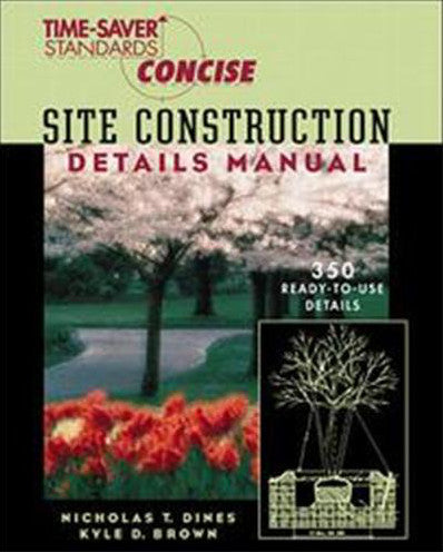 Time-Saver Standards Site Constuction Details Manual