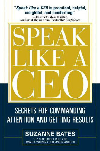 Speak Like a CEO: Commanding Attention