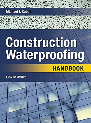 Construction Waterproofing Handbook, Second Edition