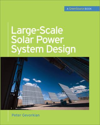 Large-Scale Solar Power System Design