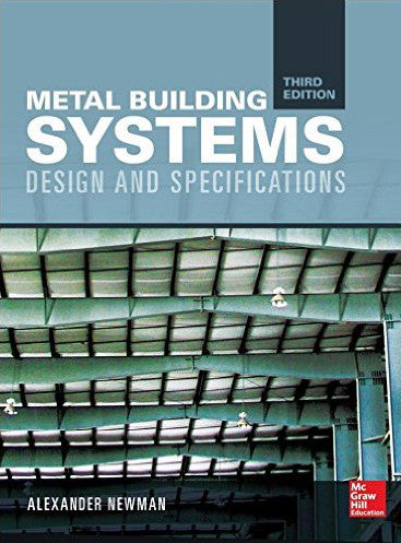 Metal Building Systems: Design and Specifications, Third Edition