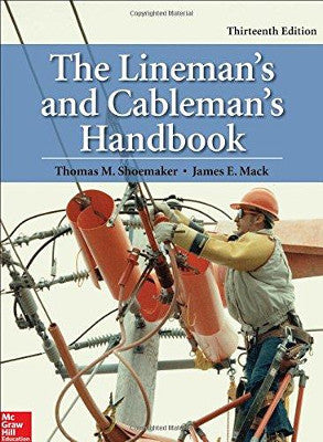 Lineman and Cableman's Handbook, 13th Edition 2017
