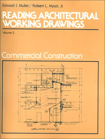 Reading Architectural Working Drawings, Fourth Edition