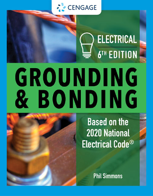 Electrical Grounding & Bonding 6th Edition