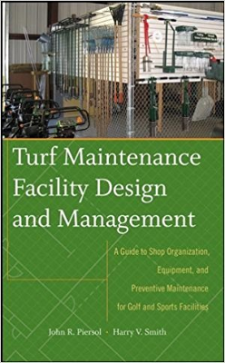 Turf Maintenance Facility Design and Management