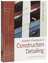 Architect's Handbook of Construction Detailing 2nd
