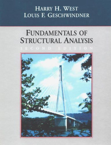 Fundamentals of Structural Analysis, Second Edition