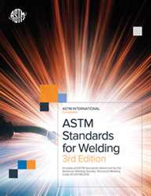 2015 ASTM Standards for Welding 3rd Edition