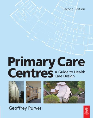 Primary Care Centres, Second Edition