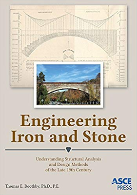 Engineering Iron and Stone: Understanding Structural Analysis and Design Methods of the Late 19th Century
