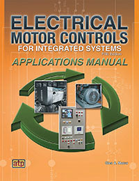 Electrical Motor Controls for Integrated Systems Applications Manual, Fifth Edition