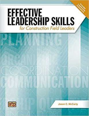 Effective Leadership Skills for Construction Field Leaders