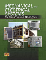 Mechanical and Electrical Systems for Construction Managers, Third Edition