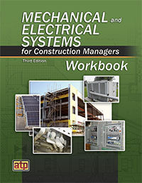 Mechanical and Electrical Systems for Construction Managers Workbook, Third Edition