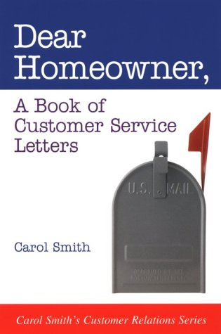 Dear Homeowner: A Book of Customer Service Letters