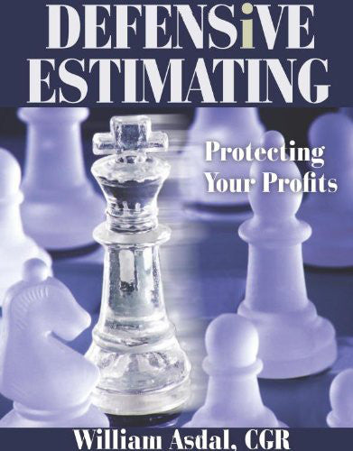 Defensive Estimating: Protecting Your Profits