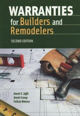 Warranties For Builders And Remodelers Second Edition