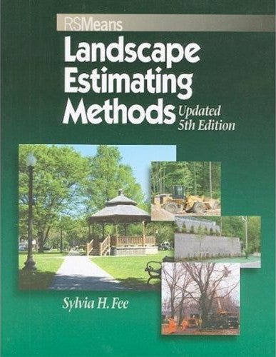 RS Means Landscape Estimating Methods, Fifth Edition