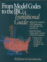 From Model Codes to the IBC: A Transitional Guide