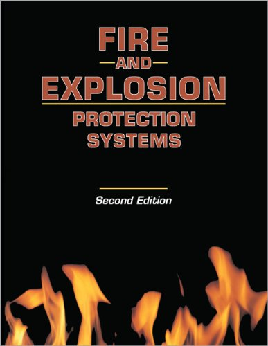 Fire & Explosion Protection Systems, Second Edition