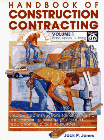 Handbook of Construction Contracting, Volume 1