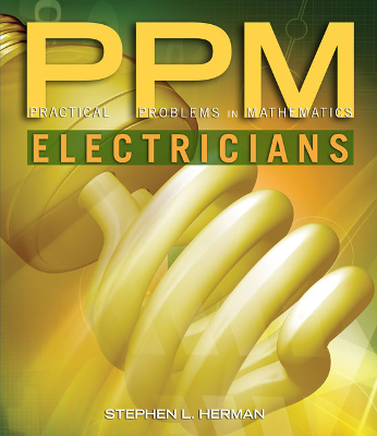 Practical Problems in Math: Electricians, Ninth Edition