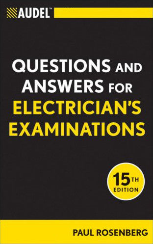Audel Questions and Answers for Electrician's Exam