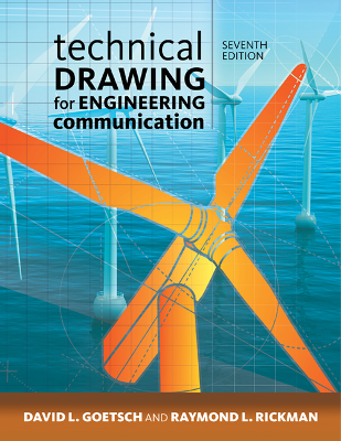 Technical Drawing for Engineering Communication, 7th Edition