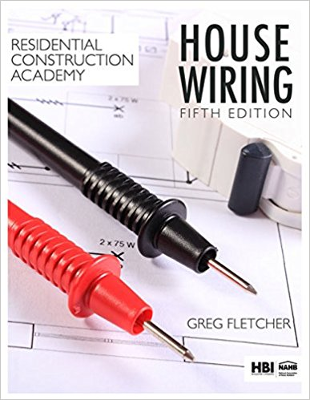Residential Construction Academy: House Wiring 5th Edition