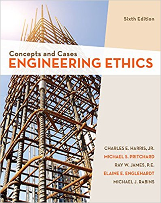 Engineering Ethics: Concepts and Cases 6th Edition