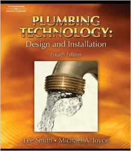 Plumbing Technology: Design & Installation, Fourth Edition