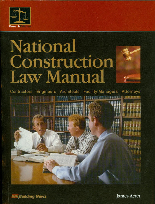 BNi National Construction Law Manual, Fourth Edition