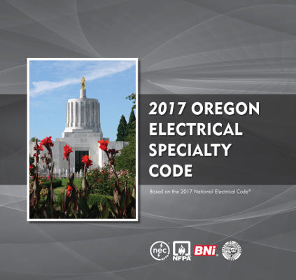 2017 Oregon Electrical Specialty Code