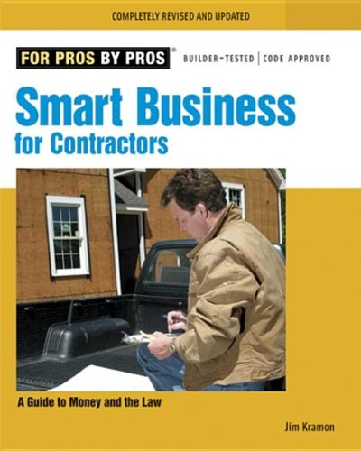 For Pros By Pros: Smart Business for Contractors