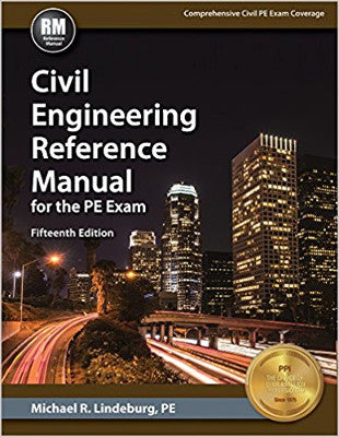 Civil Engineering Reference Manual for PE, 15th